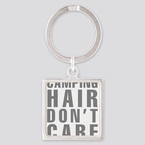 Camping Hair Don't Care Square Keychain