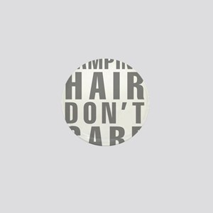 Camping Hair Don't Care Mini Button