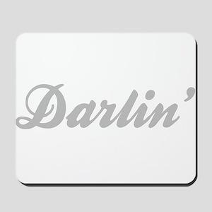 Darlin' Mousepad