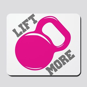 Lift More Kettlebell Mousepad