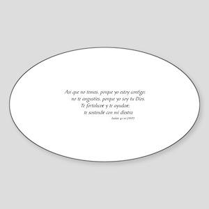 MIEDO NO DIOS ES CON USTED - ISAIS  Sticker (Oval)