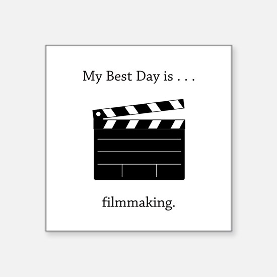 Best Day Filmmaking Gifts Sticker