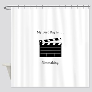Best Day Filmmaking Gifts Shower Curtain