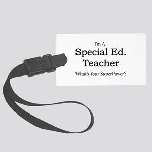 Special Ed. Teacher Large Luggage Tag