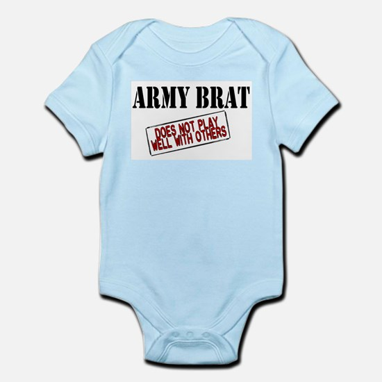 Army Brat -Does not play well with others Infant C