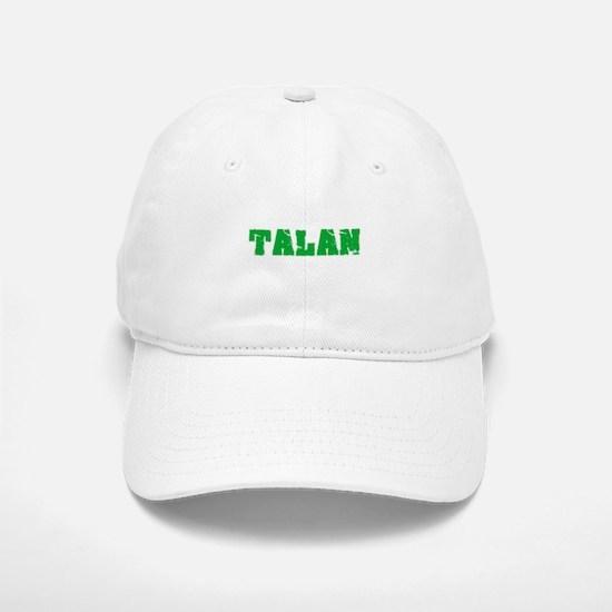Talan Name Weathered Green Design Baseball Baseball Cap