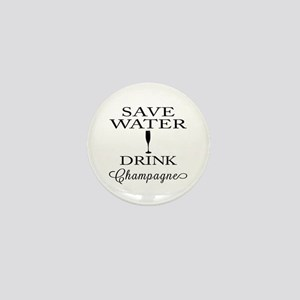 Save Water Drink Champagne Mini Button