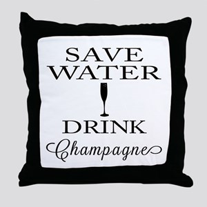 Save Water Drink Champagne Throw Pillow