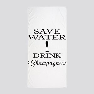Save Water Drink Champagne Beach Towel