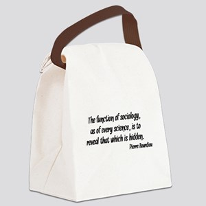 Pierre Bourdieu Quote Sociology Canvas Lunch Bag
