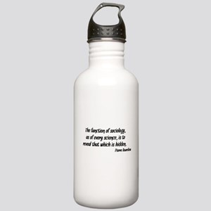Pierre Bourdieu Quote Sociology Water Bottle