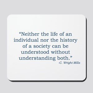 C. Wright Mills Quote Mousepad