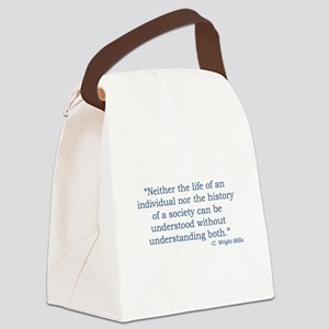 C. Wright Mills Quote Canvas Lunch Bag
