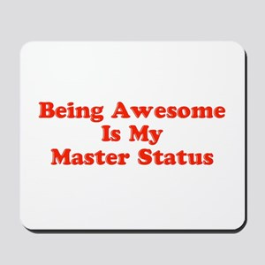 Sociology: Master Status Mousepad
