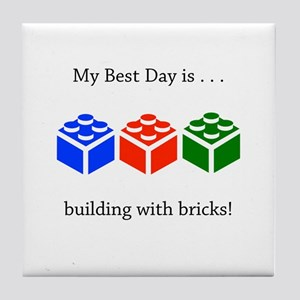 My Best Day Bricks Gifts Tile Coaster