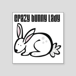 "Crazy Bunny Lady Square Sticker 3"" x 3"""