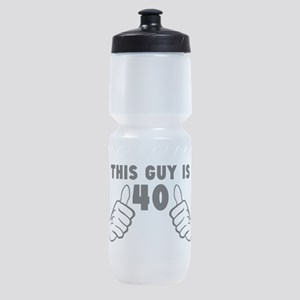 This Guy Is 40 Sports Bottle