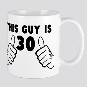 This Guy Is 30 Mugs