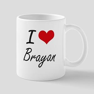 I Love Brayan Mugs