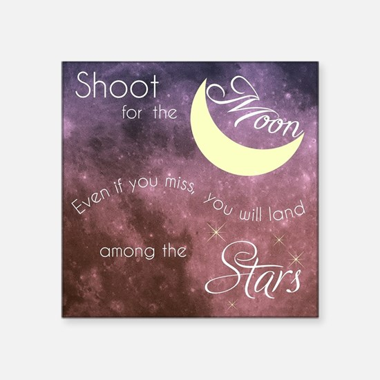 Motivational Les Brown Shoot for the Moon Sticker