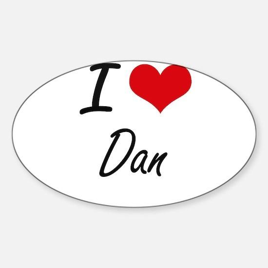 I Love Dan Decal