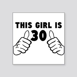 This Girl Is 30 Sticker