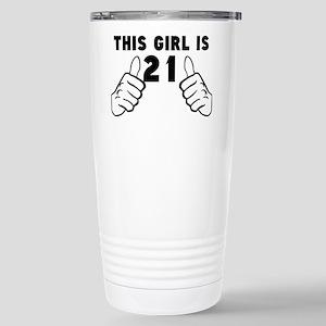 This Girl Is 21 Travel Mug