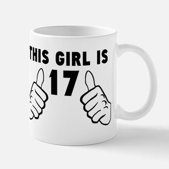 This Girl Is 17 Mugs