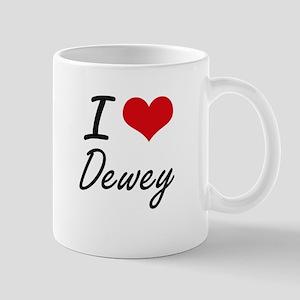 I Love Dewey Mugs