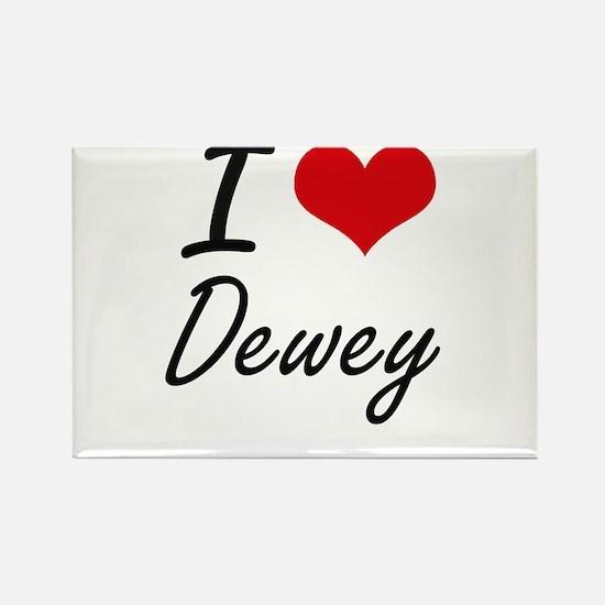 I Love Dewey Magnets