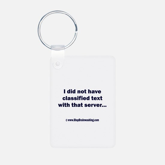 I did not have - two sided Keychains