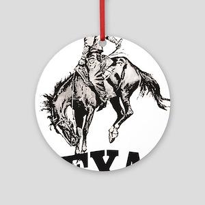 cowboy rides again in texas Round Ornament