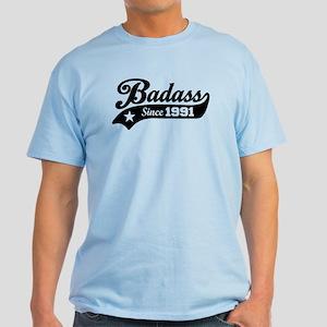 Badass Since 1991 Light T-Shirt