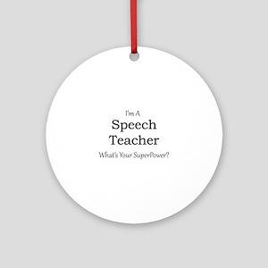 Speech Teacher Round Ornament