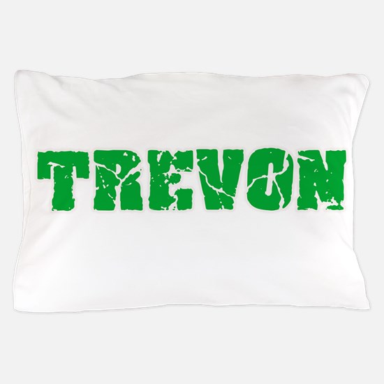 Trevon Name Weathered Green Design Pillow Case