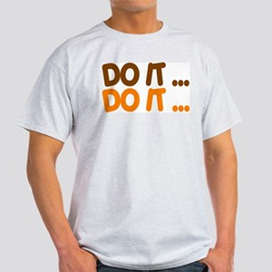 DO IT...  Light T-Shirt