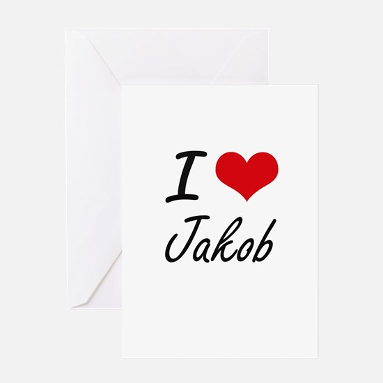 I Love Jakob Greeting Cards