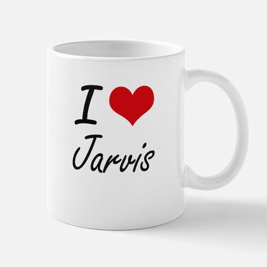 I Love Jarvis Mugs
