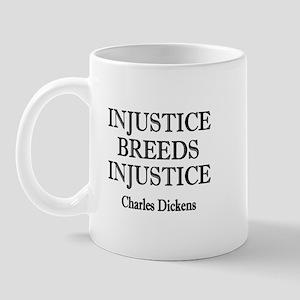 Injustice Breeds Injustice Mug
