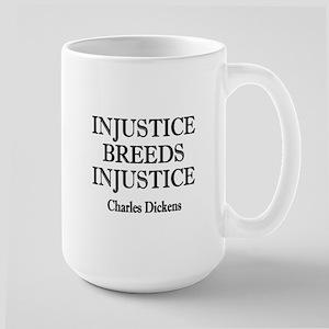 Injustice Breeds Injustice Large Mug