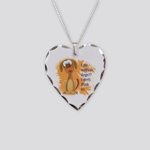 Life Without Dogs, I Don't Necklace Heart Char
