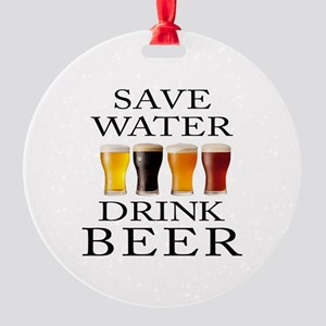 Save Water Drink Beer Round Ornament