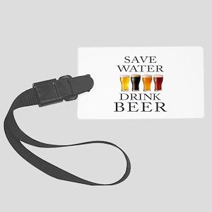 Save Water Drink Beer Large Luggage Tag