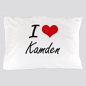 I Love Kamden Pillow Case