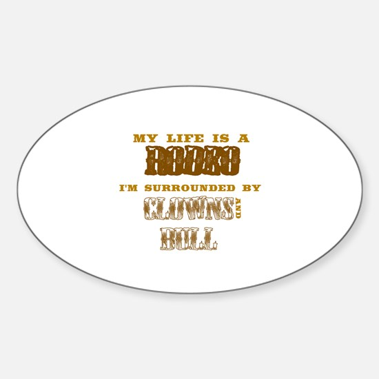 Funny Rodeo life Sticker (Oval)