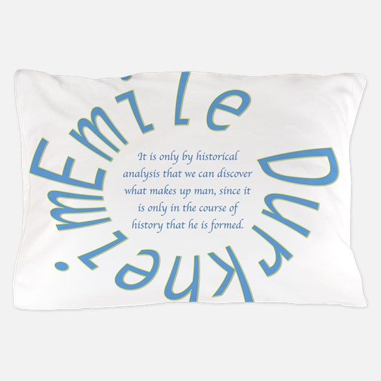 Sociology: Durkheim Quote Pillow Case