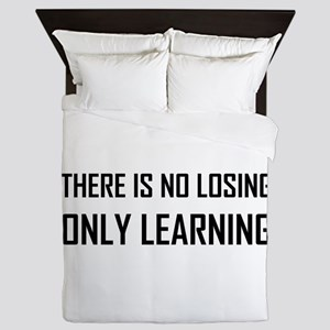 No Losing Only Learning Motto Queen Duvet