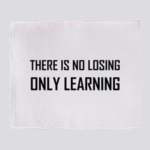 No Losing Only Learning Motto Throw Blanket