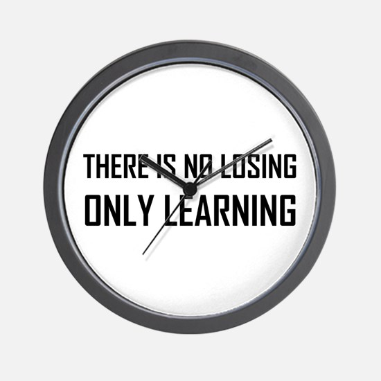 No Losing Only Learning Motto Wall Clock