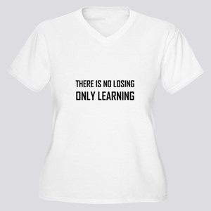 No Losing Only Learning Motto Plus Size T-Shirt